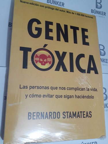 Libro Gente Tóxica Bernardo Stamateas Nuevo.