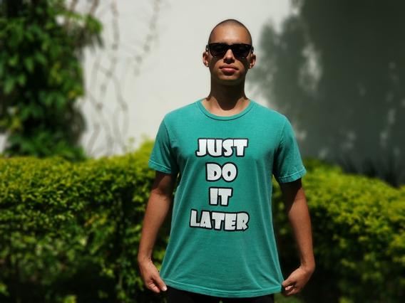 Camiseta Just Do It Later (paródia Da Nike)