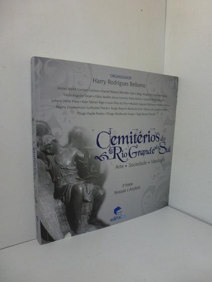 Cemitérios Do Rio Grande Do Sul Arte Sociedade Ideologia