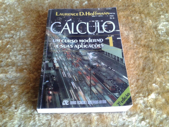 Cálculo Um Curso Moderno E Suas Aplicações ( Laurence )