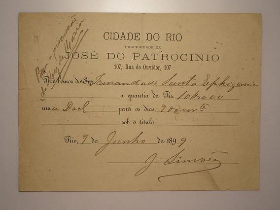 Raro Documento Recibo Data Do 1889 - José Do Patrocinio / Rj
