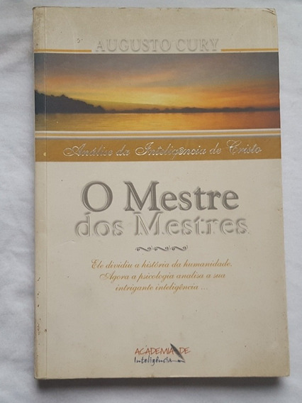 Livro O Mestre Dos Mestres - Análise Inteligência De Cristo