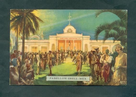 Pabellon Shell Mex . Tarjeta Postal . Año 1931 .