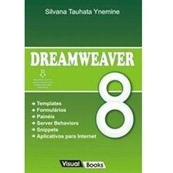 Livro Dreamweaver 8 - Silvana Tauhata Ynemine