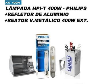 Kit Refletor Hqi Vap Metalica 400w Philips Promocao