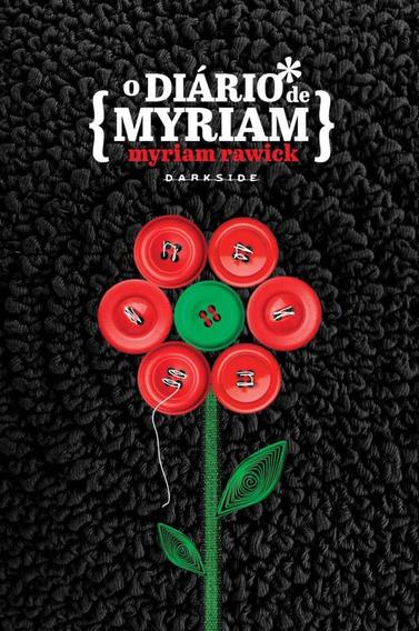 O Diário De Myriam Myriam Rawick (5724)