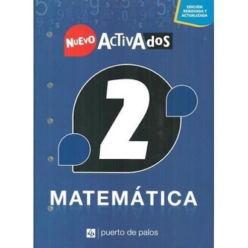 Matemática 2 Nuevo Activados - Puerto De Palos