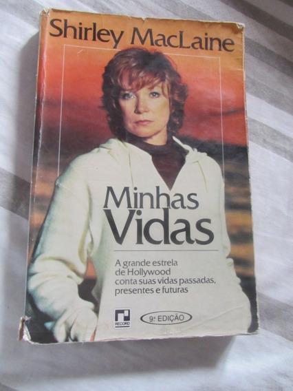 Livro: Minhas Vidas - Shirley Maclaine