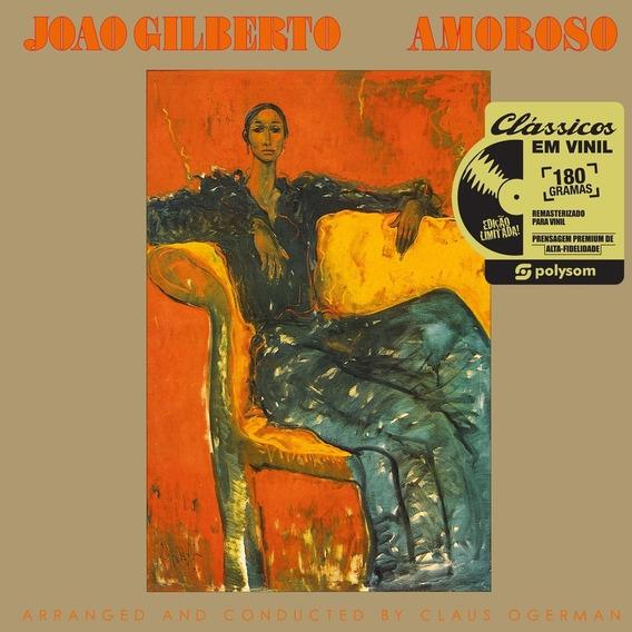 Lp João Gilberto Amoroso Vinil 180g Lacrado Frete Grátis