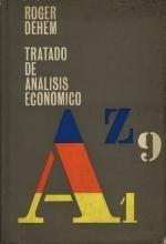 Tratado De Análisis Económico - Roger Dehem