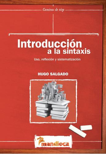 Introducción A La Sintaxis - Editorial Mandioca