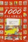 Mis Primeras 1000 Palabras : Sin Autor