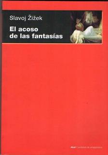 Slavoj Zizek El Acoso De Las Fantasias | Mercado Libre Argentina