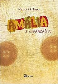 Amalia, A Espantalha Majori Claro