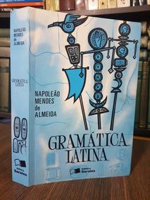 Gramática Latina - Napoleão Mendes De Almeida