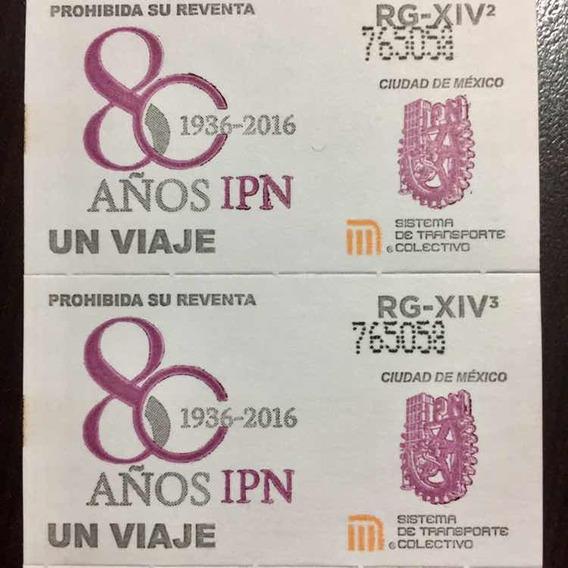 1 Tira De Boletos Del Metro Ipn 80 Años