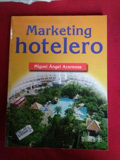 Marketing Hotelero Miguel Angel Acerenza #30
