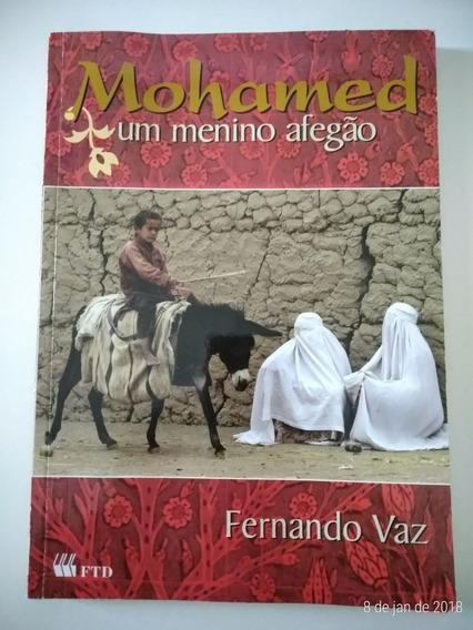 Livro Mohamed Um Menino Afegão De Fernando Vaz