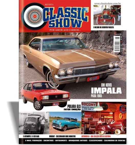 Revista Classic Show Edição 98, Impala, Polara, Antigos