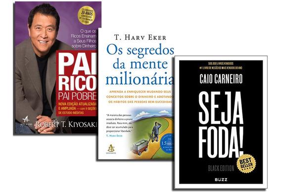 Pai Rico Pai Pobre+ Seja Foda Bla+ Segredos Mente Milionária
