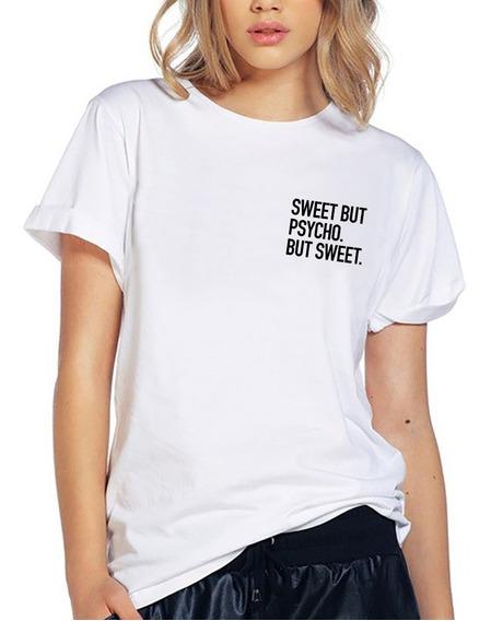 Blusa Playera Camiseta Dama Sweet But Psycho Sup Elite #511