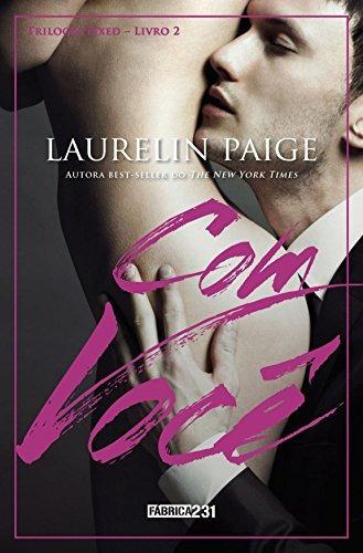 Com Voce Livro 2 Trilogia Fixed Laurelin Paige