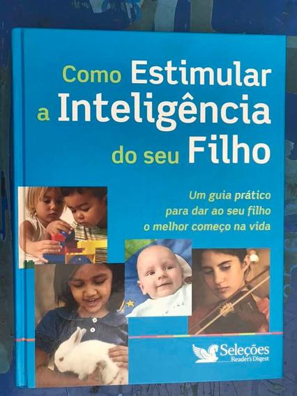 Livro Como Estimular A Inteligência Do Seu Filho