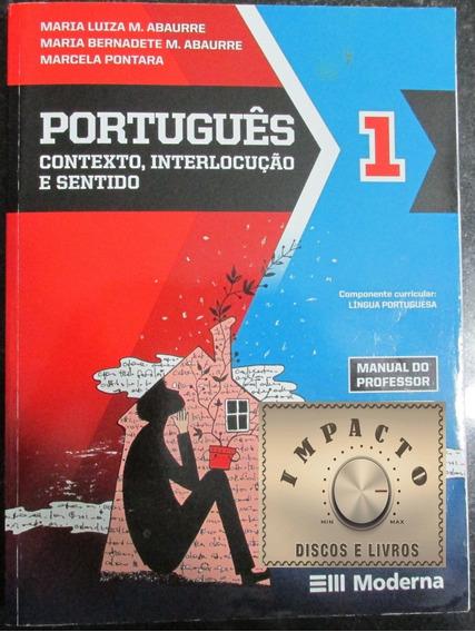 Livro Português 1 - Contexto, Interlocução E Sentidos.