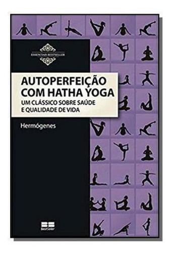 Autoperfeicao Com Hatha Yoga