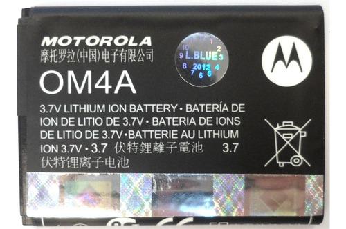 Bateria Original Motorola Om4a 3.7v 750mah (2010) E4570