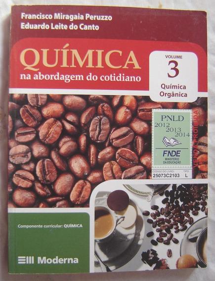 Quimica Na Abordagem Do Cotidiano 3 - Francisco Peruzzo.