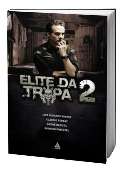 Elite Da Tropa 2 A História Além Do Filme