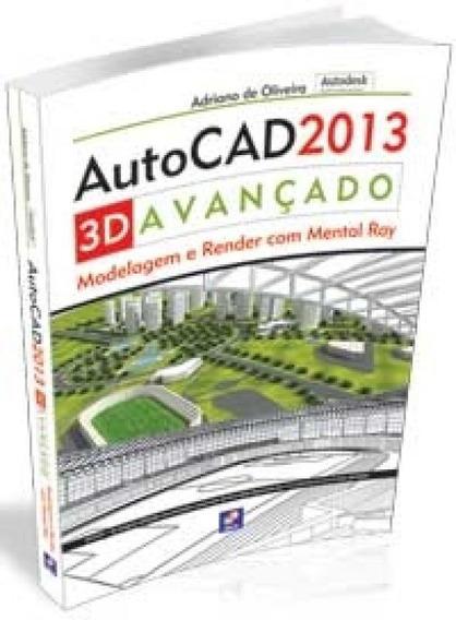 Autocad 2013 3d Avancado - Erica