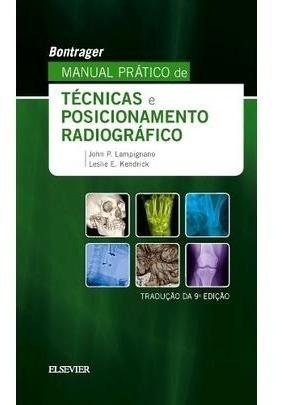 Bontrager Manual Prático De Técnicas E Posicionamento Radi