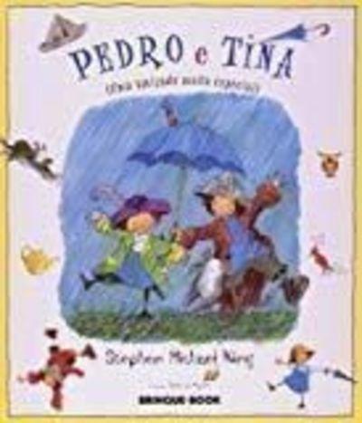 Livro Pedro E Tina - 1ªed 2012 Stephen Michael King