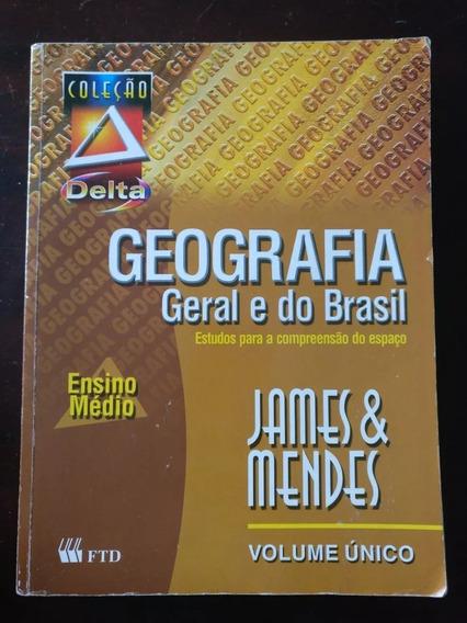Geografia Geral E Do Brasil James E Mendes Ensino Médio