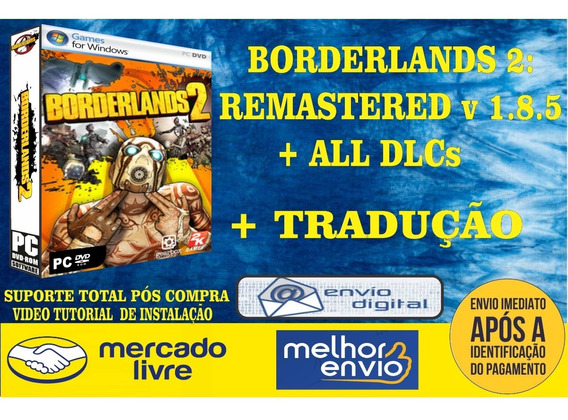 Borderlands 2 Remastered V 1.8.5 + All Dlcs (2019) Pc Game