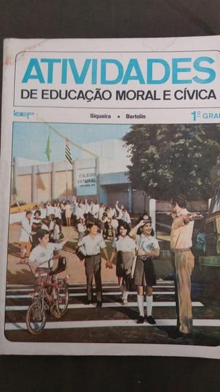 Atividade Educação Moral E Cívica 1º Grau De 1975
