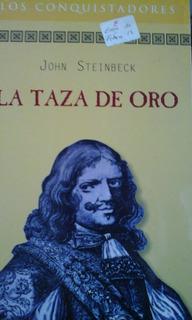 La Taza De Oro De John Steinbeck