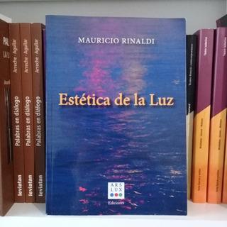 Estética De La Luz De Mauricio Rinaldi. Teatro