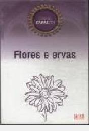 Livro Livro Flores E Ervas Coleção C Boechat, Cláudia E