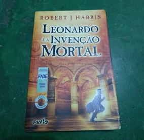 Livro Leonardo E A Invenção Mortal Robert J. Harris