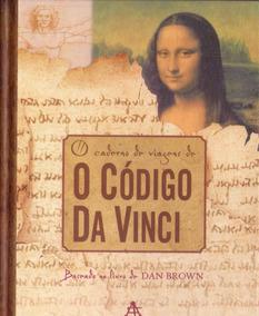 Livro: O Caderno De Viagens De O Código Da Vinci (dan Brown)