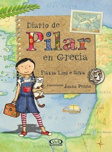 Imagen 1 de 2 de Diario De Pilar En Grecia - Flavia Lins E Silva