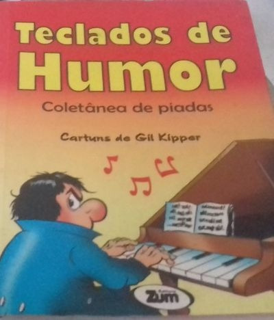 Livro Teclados De Humor - Coletânea De Piadas Gil Kipper