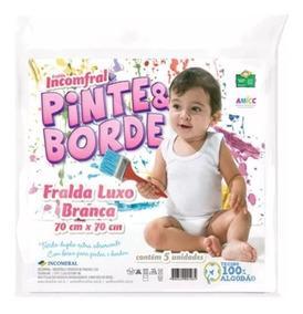 Fralda Pinte E Borde Branca Incomfral Pct C/5unid. 70x70