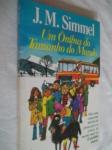 Livro - J. M. Simmel - Um Ônibus Do Tamanho Do Mundo