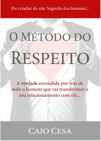 Livro Guia Metodo Do Respeito Envio Imediato.