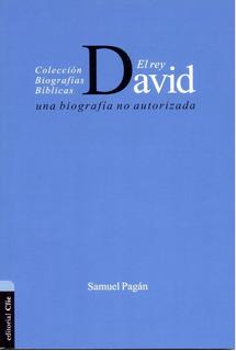El Rey David: Una Biografía No Autorizada