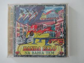 Banda Ello Cd Na Bahia Tem,ótimo!frete18,00 (leia Descrição)